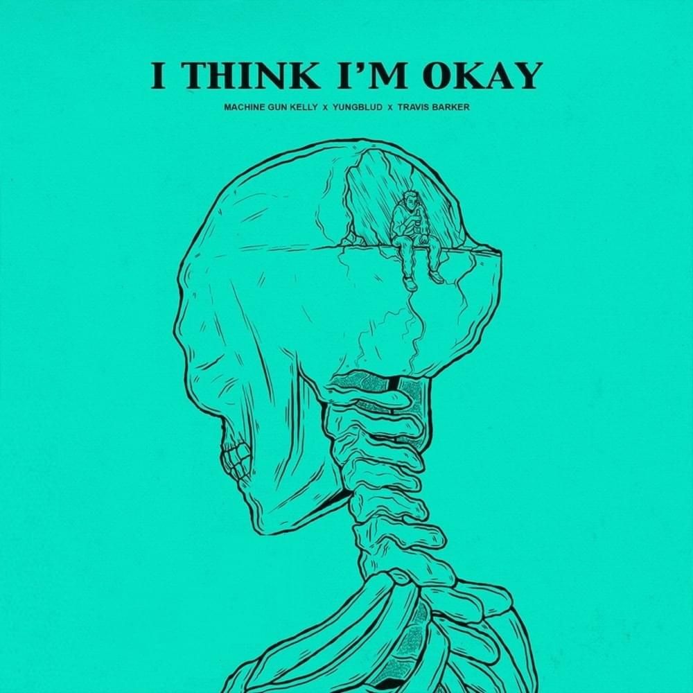 Machine Gun Kelly - I Think I'm Okay Lyrics | LyricsFa